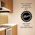 Beer Wall Sticker - You Can't Buy Happiness